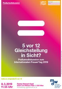 Plakat: 5 vor 12 Gleichstellung in Sicht? Podiumsdiskussion zum internationalen Frauen*tag 2019