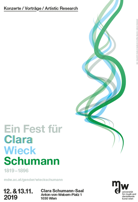 Plakt zur Veranstaltung: Ein Fest für Clara Wieck_Clara Schumann. Wieck ist in Hellbla, Schumann in Dunkelgrün geschrieben. Die beiden Farben werden im Vornamen Clara überlappend verwendet.