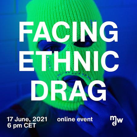 Sujet zur Gender-Online-Conference: Facing Ethnic Drag