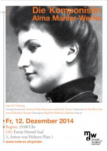 Plakat: Die Komponistin Alma Mahler-Werfel 2014