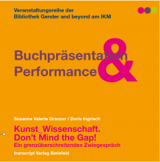Plakat: Buchpräsentation & Performance - Kunst_Wissenschaft. Don´t Mind the Gap!