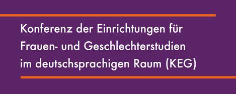 Logo/Header: Konferenz der Einrichtungen für Frauen- und Geschlechterstudien im deutschsprachigen Raum (KEG)