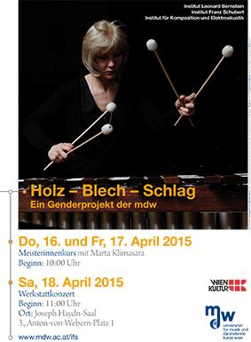 Plakat: Holz - Blech - Schlag: Ein Genderprojekt der mdw 2015