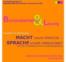 Plakat: Buchpräsentation & Lesung - Macht macht Sprache - Sprache schafft Wirklichkeit