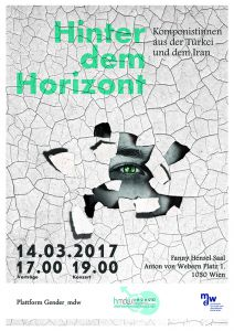 Plakat: Hinter dem Horizont - Komponistinnen aus der Türkei und dem Iran 2017