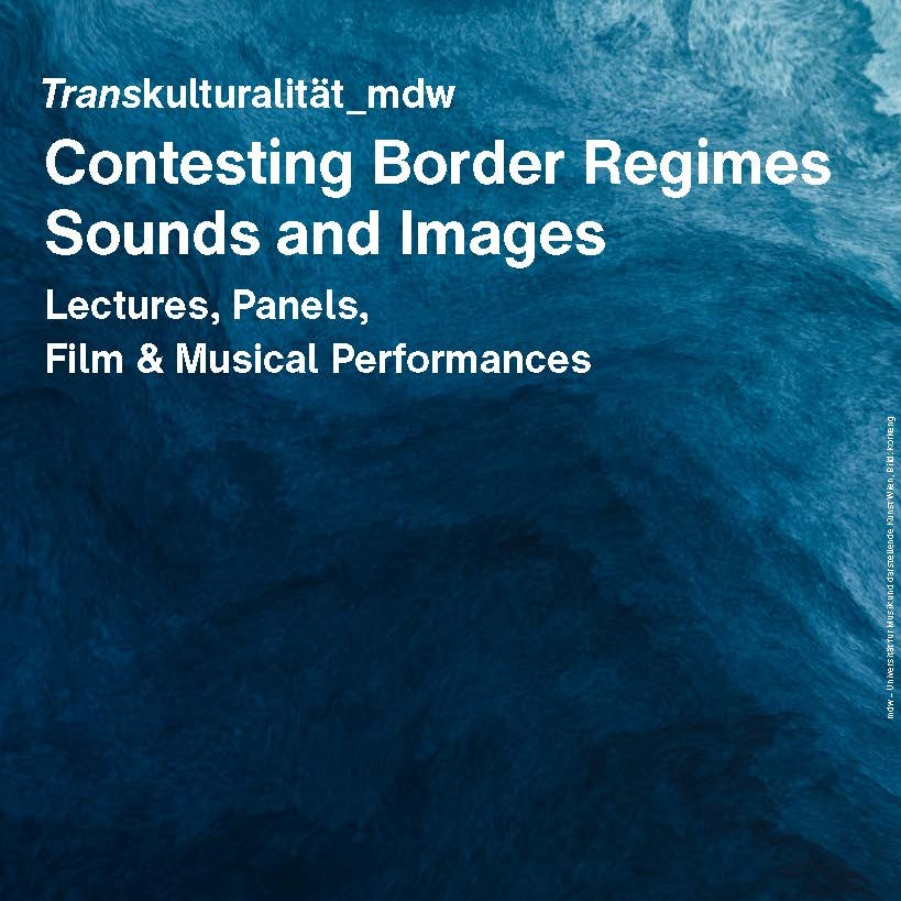 Contesting Border Regimes – Sounds and Images