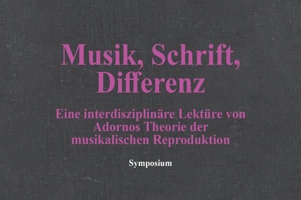Musik, Schrift, Differenz