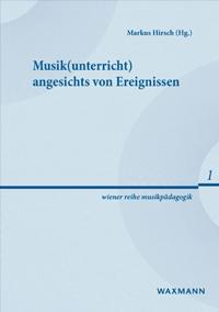 Musikunterricht angesichts von Ereignissen