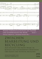 Zwischen Bearbeitung und Recycling
